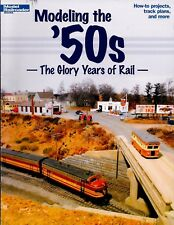 Modeling the '50s - The Glory Years of Rail - by Model Railroader, Kalmbach 2008