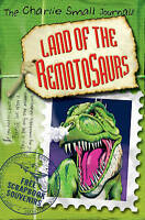 Small, Charlie, Charlie Small: Land of the Remotosaurs, Very Good Book