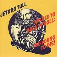 Jethro Tull : Too Old To Rock 'N' Roll CD (2002) ***NEW*** Fast and FREE P & P