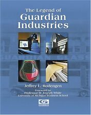 The Legend of Guardian Industries