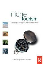 Niche Tourism: Contemporary Issues, trends  and cases. Edited by novelli