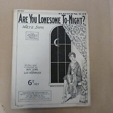 song sheet ARE YOU LONESOME TO-NIGHT ? Roy Turk Lou Handman 1927