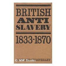 BRITISH ANTISLAVERY 1833-1870 Temperley 1972 1st HC NEW