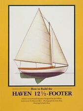 How to Build the Haven 12 1/2 Footer by Maynard Bray (1991, Paperback)