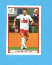PANINI-EURO 2012-Figurina n.76- PESZKO -POLONIA -NEW-WHITE BOARD
