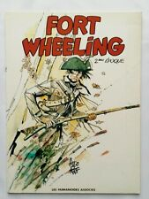 BD - Fort Wheeling 2ème epoque / EO 1981 / HUGO PRATT / LES HUMANOIDES ASSOCIES