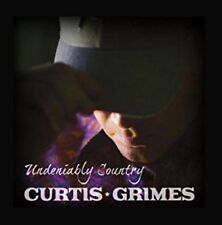 Curtis Grimes - Undeniably Country [New CD]