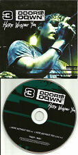 THREE DOORS DOWN Here Without You w/RARE LIVE TRK Card Sleeve EUROPE CD Single 3