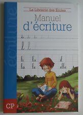 La librairie des écoles Manuel D'écriture  112 pages pour apprendre a écrire