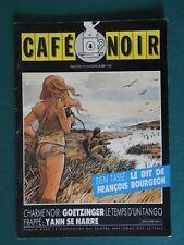 Café Noir Automne 1988 : Entretien Bourgeon (10 pages), Goetzinger ...
