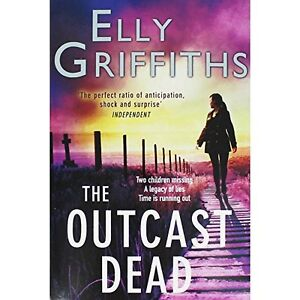 The Outcast Dead,Elly Griffiths