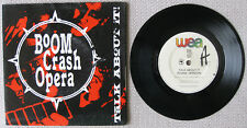"BOOM CRASH OPERA - TALK ABOUT IT - 7"" 45 VINYL RECORD POSTER PACK 1990"