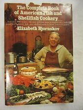 The Complete Book of American Fish & Shellfish Cookery 680 SEAFOOD RECIPES 1984