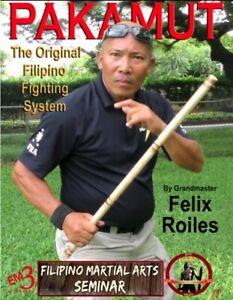 Pakamut Original Filipino Fighting System DVD Felix Roiles escrima kali arnis