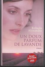 Un doux parfum de lavande.Belinda ALEXANDRA.France Loisirs A001