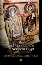 CHRISTIANITY AND MONASTICISM IN NORTHERN EGYPT - GABRA, GAWDAT (EDT)/ TAKLA, HAN