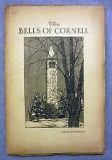The Bells of Cornell Edited by Albert W Smith Cayuga Press Ithaca NY ca 1930 VG-