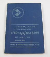 Bedienungsanleitung für Dieselmotor 4 VD 14,5/12-1 SRW (Ausgabe 1967). IFA DDR