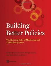 Building Better Policies: The Nuts and Bolts of Monitoring and Evaluation System