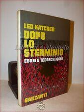 WWII Saggio su Shoah: Leo Katcher, DOPO LO STERMINIO Ebrei e Tedeschi Oggi 1970
