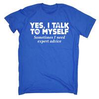 Funny T Shirt - Yes I Talk To Myself - Birthday tee Gift Novelty tshirt T-SHIRT