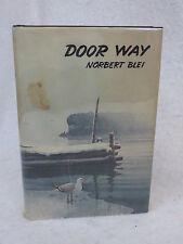 Norbert Blei  DOOR WAY  THE PEOPLE IN THE LANDSCAPE ill. Ellis Press 1981 HC/DJ