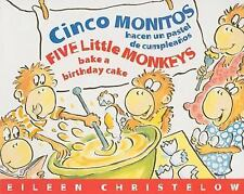 Cinco Monitos Hacen un Pastel de Cumpleanos / Five Little Monkeys Bake-ExLibrary