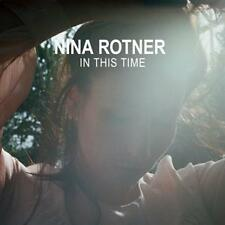 In This Time von Nina Rotner (2016) CD Neu!