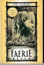 Enchantment of the Faerie Realm - PB 2011 - Ted Andrews - New Age