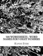 500 Days Math Number Name: 500 Worksheets - Word Names for 9 Digit Numbers :...