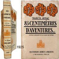83 centimètres d'aventures 1925 Marcel Arnac 1ère édition 100 dessins fantaisie