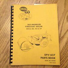 Bros Spv 627 Parts Manual Catalog Book List Vib Asphalt Roller Compactor Guide