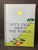 Vtg Lets Talk About The World  Childrens Book 1963 HC By Bank Street College