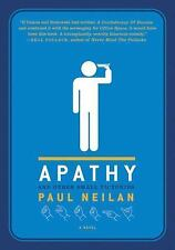 Apathy and Other Small Victories by Paul Neilan (2007, Paperback)