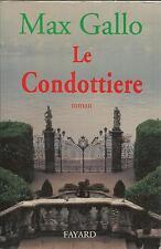 MAX GALLO LE CONDOTTIERE