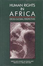 Human Rights in Africa: Cross-Cultural Perspectives (Paperback or Softback)