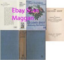 Anthony Berkeley  THE SECOND SHOT  1st w/fdj  1930 Roger Sheringham mystery