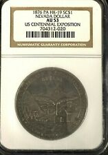 1876 HK-19 NEVADA DOLLAR NGC AU 53  Certified So Called Dollar  SCARSDALE COIN