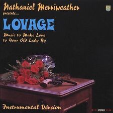 Lovage: Music to Make Love to Your Old Lady By by Nathaniel..  Instrumental CD
