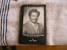 The Day That Blacks Rise Lee L. Moses Signed 1979