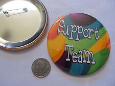 """big and bold 3.5-inch rainbow colors """"Support Team"""" button/pride pin"""