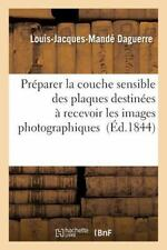 Preparer la Couche Sensible des Plaques Destinees a Recevoir les Images...