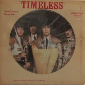 "The Beatles-""Timeless""-Limited Edition Picture Disc LP"