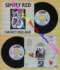 LP 45 7''SIMPLY RED I won't feel bad Lady godiva's room 1988 france no cd mc dvd