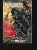 Magneto Vol 4: Last Days by Cullen Bunn 2015 TPB Marvel 1st Edition OOP