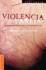 Violencia en la Pareja : Intervenciones para la Paz Desde la Paz by Eduardo...