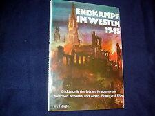 WERNER HAUPT: ENDKAMPF IM WESTEN 1945~BILDCHRONIK DER LETZTEN KRIEGSMONATE~1979