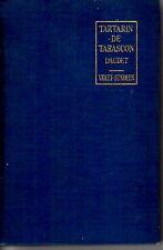 Tartarin De Tarascon by A. Daudet HC 1931 French 2nd year School book very nice