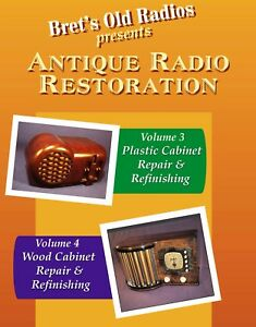 Antique Radio Restoration Vol 3 & 4 Combo-Pack! Restore Wood & Plastic Cabinets