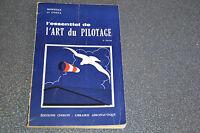 L'ESSENTIEL DE L'ART DU PILOTAGE/MONVILLE ET COSTA/ED CHIRON (B3NP)